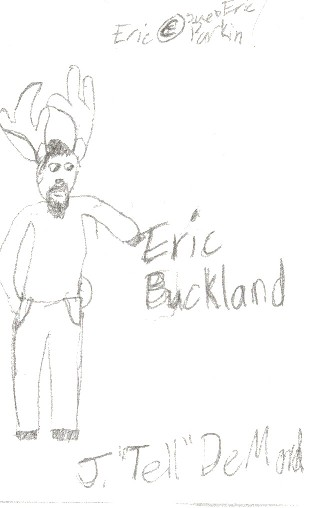 Eric Buckland in all his deery-ness.